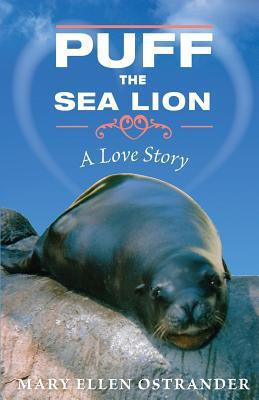 Puff the Sea Lion: A Love Story