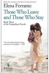 Those Who Leave and Those Who Stay (The Neapolitan Novels, #3) Book Pdf