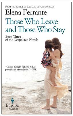 Those Who Leave and Those Who Stay (The Neapolitan Novels, #3)