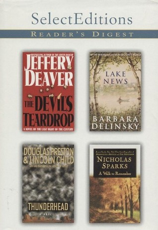 Reader's Digest Select Editions, Volume 246, 1999 #6: The Devil's Teardrop / Lake News / Thunderhead / A Walk to Remember