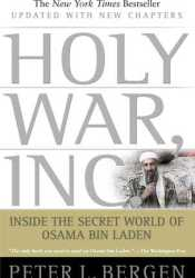 Holy War, Inc.: Inside the Secret World of Osama bin Laden Pdf Book