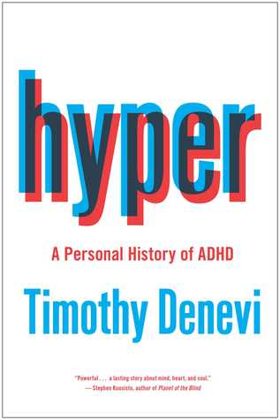 Hyper: A Personal History of ADHD