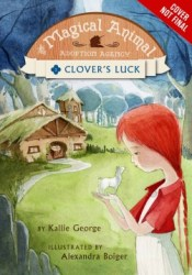 Clover's Luck (The Magical Animal Adoption Agency, #1) Pdf Book