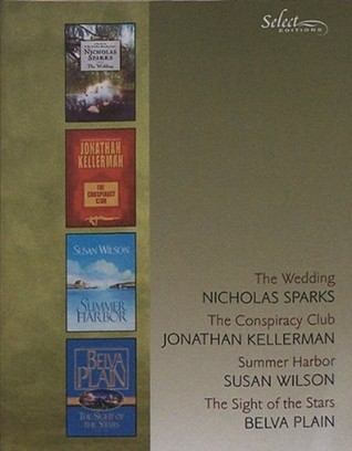 Reader's Digest Select Editions, Volume 273, 2004 #3: The Wedding / The Conspiracy Club / Summer Harbor / The Sight of the Stars