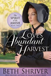 Love's Abundant Harvest (Spirit of the Amish #2)