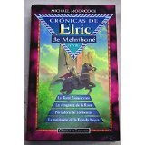 Crónicas de Elric de Melniboné (Elric, #5-8)