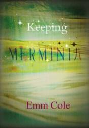 Keeping Merminia (Merminia, #2) Pdf Book