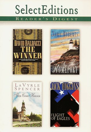 Reader's Digest Select Editions, Volume 237, 1998 #3: The Winner / Homeport / Then Came Heaven / Flight of Eagles