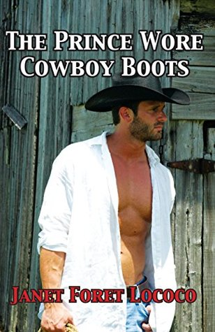 The Prince Wore Cowboy Boots