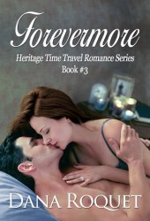 Forevermore (Heritage Time Travel Romance #3)