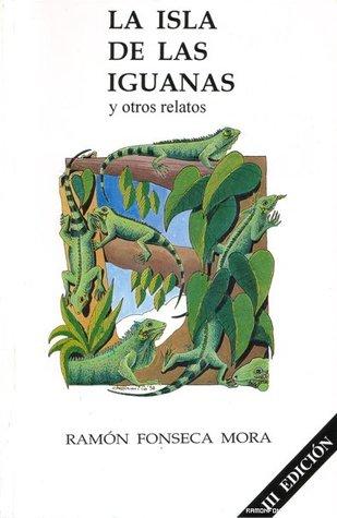 La Isla de las Iguanas y otros relatos