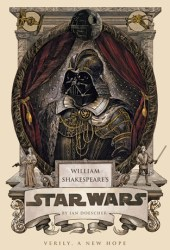 William Shakespeare's Star Wars: Verily, A New Hope (William Shakespeare's Star Wars, #4) Book