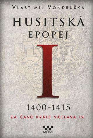 Za časů krále Václava IV. (Husitská epopej #1)