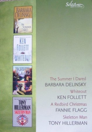 Reader's Digest Select Editions, Volume 278, 2005 #2: The Summer I Dared / Whiteout / A Redbird Christmas / Skeleton Man