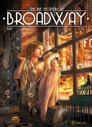 Broadway - Une rue en Amérique Tome 1