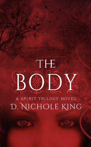 The Body (Spirit Trilogy, #2)