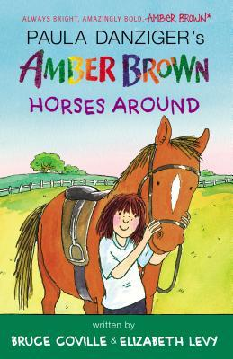 Amber Brown Horses Around
