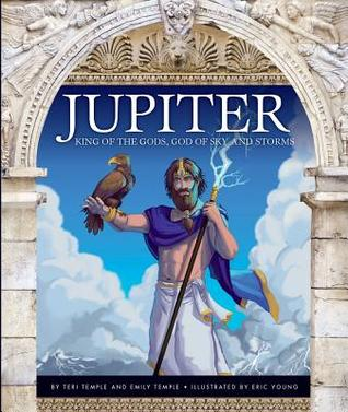 Jupiter: King of the Gods, God of Sky and Storms