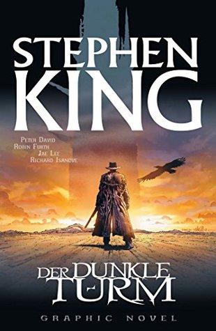 Stephen Kings Der dunkle Turm, Band 1 - Der Revolvermann