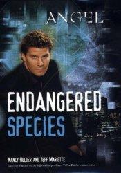 Endangered Species (Angel: Season 3, #6) Pdf Book