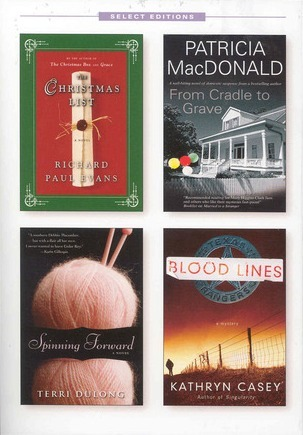 Reader's Digest Select Editions, Volume 311, 2010 #5: The Christmas List / From Cradle to Grave / Spinning Forward / Blood Lines