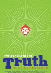 The Porcupine of Truth Pdf Book