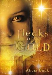 Flecks of Gold Pdf Book