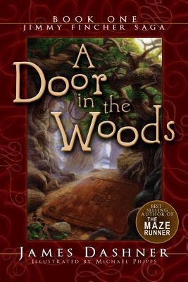 A Door in the Woods (The Jimmy Fincher Saga, #1)
