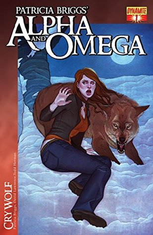 Patricia Briggs' Alpha and Omega: Cry Wolf Issue #1