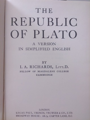 The Republic of Plato, A version in simplified English