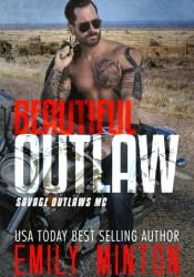 Beautiful Outlaw (Savage Outlaws MC #1) Pdf Book