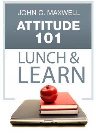 Attitude 101 Lunch & Learn