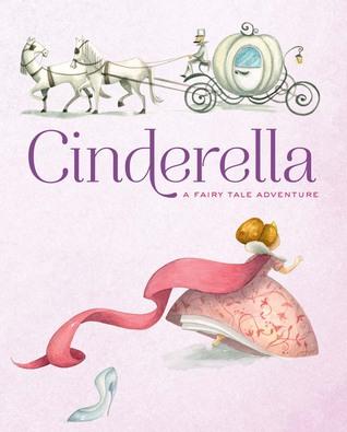 Cinderella: A Fairy Tale Adventure