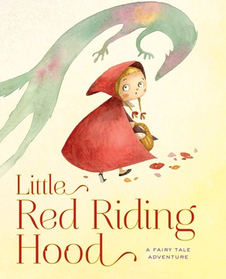 Little Red Riding Hood: A Fairy Tale Adventure