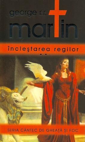 Încleștarea regilor vol.2 (Cântec de Gheață și Foc, #2.2)