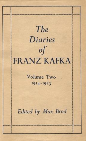 The Diaries of Franz Kafka: 1914-1923