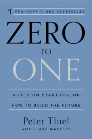 Zero to One: Notes on Startups, or How to Build the Future Book Pdf ePub