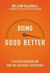 Doing Good Better: How Effective Altruism Can Help You Make a Difference Book Pdf