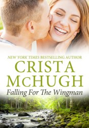 Falling for the Wingman (Kelly Brothers, #3) Pdf Book
