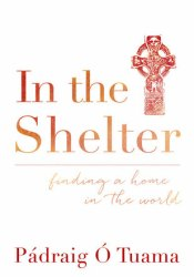 In the Shelter: Finding a Home in the World Pdf Book