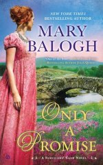 Book Review:  Mary Balogh's Only a Promise