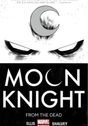 Moon Knight, Vol. 1: From the Dead Pdf Book