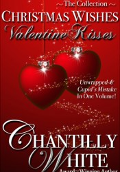 Christmas Wishes, Valentine Kisses Pdf Book