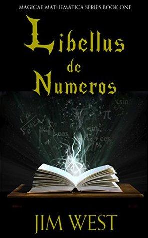 Libellus de Numeros (Magicae Mathematica #1)