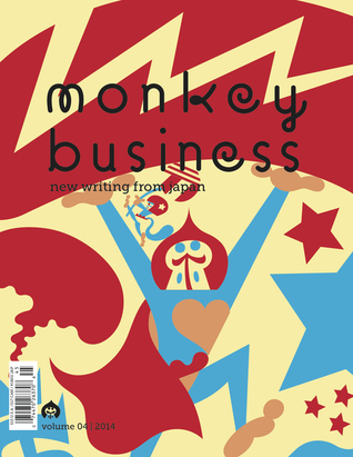 Monkey Business: New Writing from Japan - Volume 4