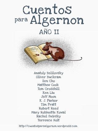 Cuentos para Algernon: Año II