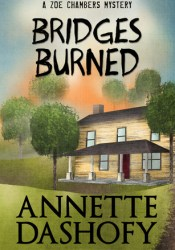Bridges Burned (Zoe Chambers Mysteries, #3) Pdf Book