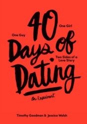 40 Days of Dating: An Experiment Pdf Book