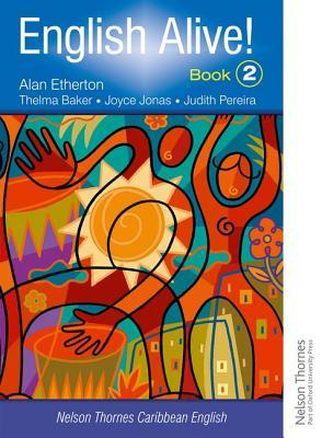 English Alive! Book 2 Nelson Thornes Caribbean English