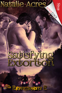 Satisfying Extortion (The Extortionists #2)